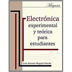 Electrónica experimental y teórica para estudiantes: bachillerato técnico (Educación técnica nº 1)