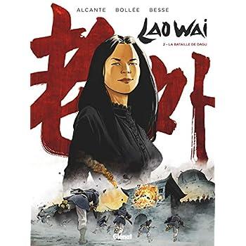 Laowai - Tome 02: La bataille de Dagu