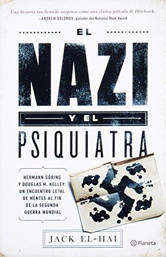 Descargar Libro El nazi y el psiquiatra / The Nazi and the Psychiatrist de Jack El-Hai