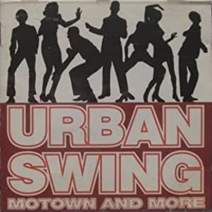 Urban Swing Motown and More