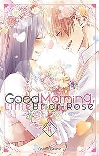 Good Morning, Little Briar-Rose, tome 6 par Megumi Morino