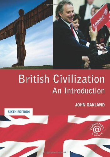 British Civilization: An Introduction by John Oakland (2006-05-23)