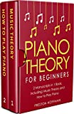 #9: Piano Theory: For Beginners - Bundle - The Only 2 Books You Need to Learn Piano Music Theory, Piano Tuning and Piano Technique Today (Music Best Seller Book 15)