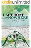 Last Boat To Nowhere (Keldas Family Saga Book 2)