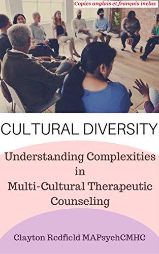 Couverture du livre DIVERSITÉ CULTURELLE: Comprendre les complexités du counselling thérapeutique multiculturel
