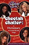 Cheetah Chatter: A Dictionary of Grow...