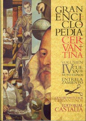 GRAN ENCICLOPEDIA CERVANTINA. Volumen IV. Cueva de Montesinos - entrelazamiento