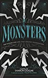Monsters: The passion and loss that created Frankenstein