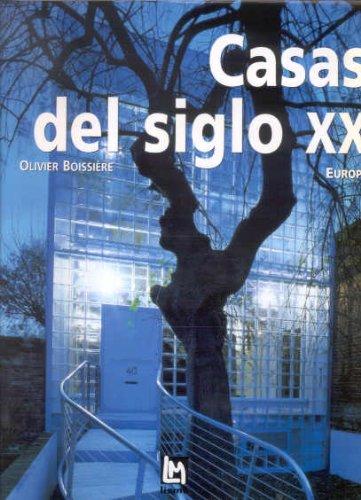 Casas del siglo XX. Europa por Olivier Boissiere