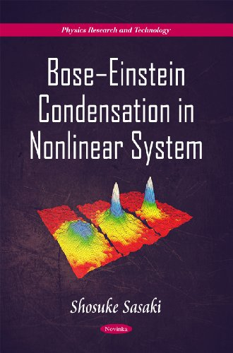 Bose-Einstein Condensation in Nonlinear System (Physics Research and Technology)