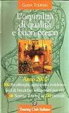 Scarica Libro L OSPITALITA DI QUALITA E BUON PREZZO (PDF,EPUB,MOBI) Online Italiano Gratis