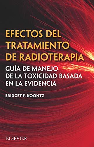 Efectos del tratamiento de radioterapia por Bridget F. Koontz