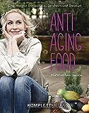 Anti Aging Food: #EatWhatMakesYouGlow