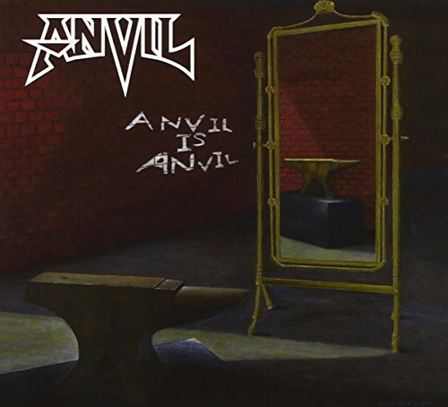 Anvil Is Anvil (Digipack)