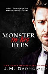 Monster in His Eyes by J.M. Darhower (2014-04-27)