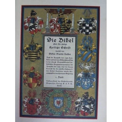 Die Bibel oder die ganze Heilige Schrift, deutsch von Doktor Martin Luther