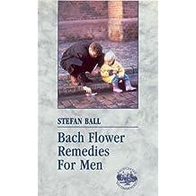 Bach Flower Remedies For Men