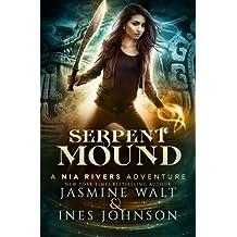 Serpent Mound: Volume 4 (Nia Rivers Adventures)