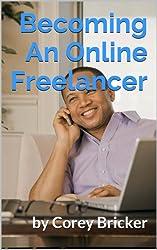 Becoming An Online Freelancer