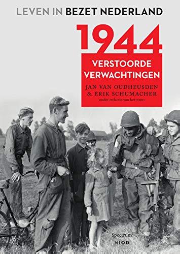 1944 (Leven in bezet Nederland Book 5) (Dutch Edition)