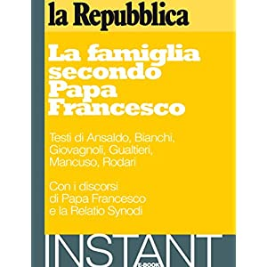 La famiglia secondo Papa Francesco