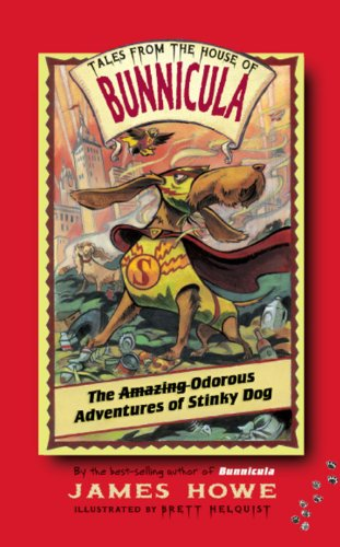The Odorous Adventures of Stinky Dog (Tales From the House of Bunnicula Book 6) (English Edition)