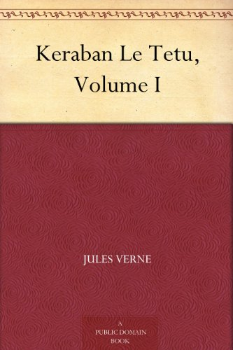 Couverture du livre Keraban Le Tetu, Volume I