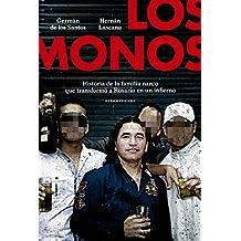 Los monos: Historia de la familia narco que transformó a Rosario en un infierno