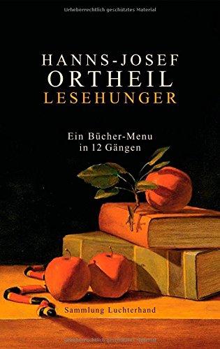 Buchseite und Rezensionen zu 'Lesehunger - Ein Bücher-Menu in 12 Gängen' von Hanns-Josef Ortheil