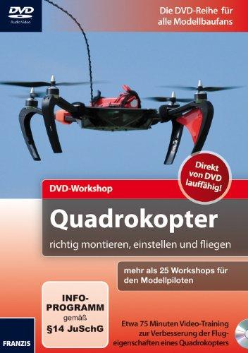 quadrokopter-richtig-montieren-einstellen-und-fliegen-dvd-workshop