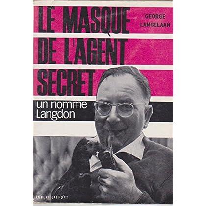 Le masque de l'agent secret - un nommé langdon