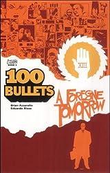 100 Bullets Vol. 4: A Foregone Tomorrow by Brian Azzarello (2009-10-16)