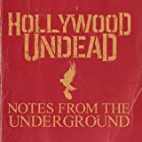 Songtexte von Hollywood Undead - Notes from the Underground