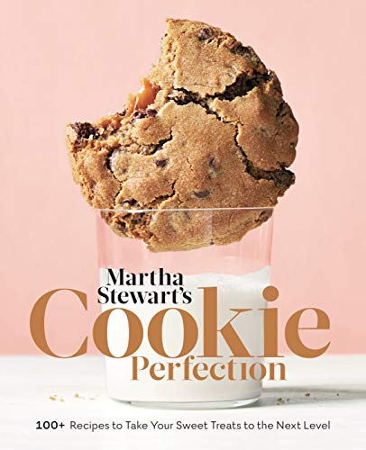Martha Stewart's Cookie Perfection: 100+ Recipes to Take Your Sweet Treats to the Next Level: A Baking Book (English Edition)