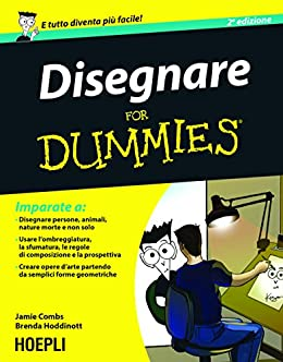 Disegnare For Dummies (Hoepli for Dummies)