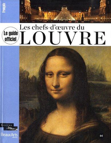 Les chefs-d'oeuvre du Louvre par Beaux Arts Editions
