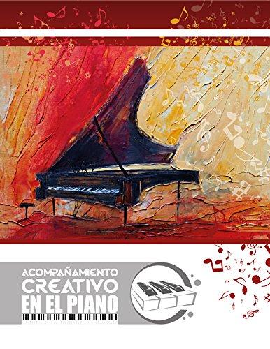 Acompañamiento Armónico: Acompañamiento Creativo en el Piano por Edepson Gonzalez