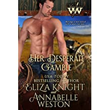 Her Desperate Gamble (Wicked Women Book 1) (English Edition)