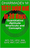 #6: Quantitative Aptitude Shortcuts and Concepts: IBPS, SSC, UPSC, RRB, GATE, MAT, CAT, GMAT