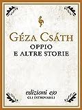 Oppio e altre storie (Tascabili e/o Vol. 101)