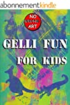 Gelli Fun for Kids (No Wrong Art Book...