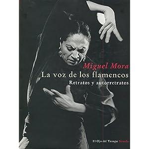La voz de los flamencos: Retratos y autorretratos (El Ojo del Tiempo)
