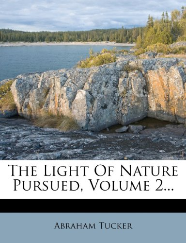 The Light Of Nature Pursued, Volume 2...