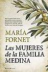 Las Mujeres De La Familia Medina par Fornet