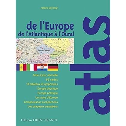 Atlas de l'Europe - de l'Atlantique à l'Oural