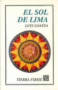 El Sol de Lima par Luis Loayza