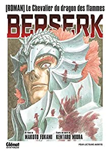 Berserk - Le chevalier du dragon de feu Edition simple One-shot