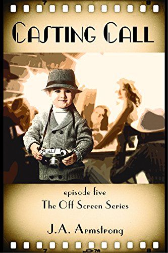 Screen Call (Casting Call (Off Screen Book 5) (English Edition))