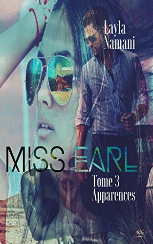 Miss Earl: Tome 3 Apparences par Layla Namani