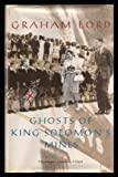 Ghosts of King Solomon's Mines: African Childhood Memoir